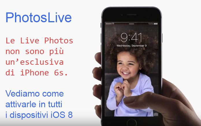 PhotosLive,-attiviamo-la-funzione-Live-Photos-in-tutti-i-dispositivi-iOS-8