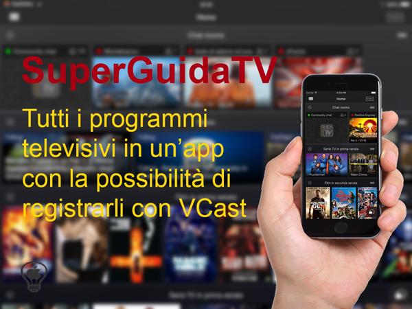 SuperGuidaTV,-conosci-e-registra-le-programmazioni-televisive-direttamente-da-un'app