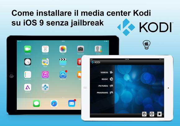 Come-installare-il-media-center-Kodi-su-iOS-9-senza-jailbreak