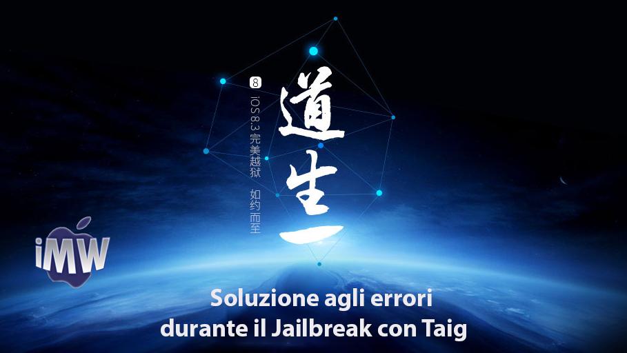 Ecco le soluzioni agli errori visualizzati durante il jailbreak con il tool Taig